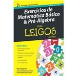 Exercicios de Matematica Basica e Pre Algebra para Leigos - Alta Books