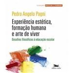 Experiencia Estetica, Formacao Humana e Arte de Viver