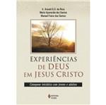 Experiencias de Deus em Jesus Cristo - Vozes