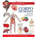 Explorando o Mundo - Corpo Humano