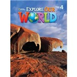 Explore Our World 4 Sb