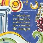 Fabulosa Culinaria Mediterranea: dos Contos de Ésopo