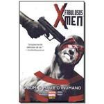 Fabulosos X-men, Os: o Bom, o Mau e o Inumano