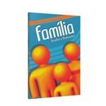 Família, Desafios e Realizações