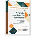 Família e a Questão Patrimonial, a
