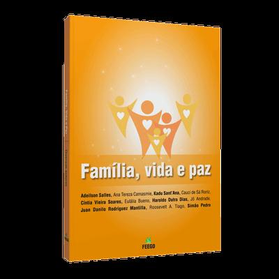 Família, Vida e Paz [FEEGO]