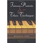 Famous Pianists & Their Technique