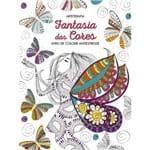 Fantasia das Cores - Livro de Colorir Antiestresse