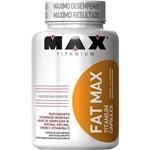 Fat Max - 120 Cápsulas - Max Titanium