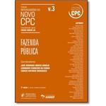 Fazenda Pública - Vol.3 - Coleção Repercussões do Novo Cpc