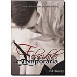 Felicidade Temporária