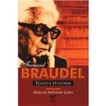Fernand Braudel - Tempo e História