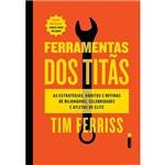Ferramentas dos Titãs - 1ª Ed.