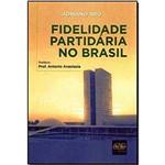 Fidelidade Partidária no Brasil