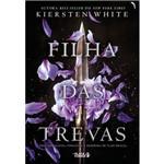 Filha das Trevas (série Saga da Conquistadora) - 1ª Ed.