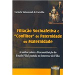 Filiação Socioefetiva e Conflitos de Paternidade ou Maternidade