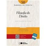 Filosofia do Direito: Volume 50 - Coleção Saberes do Direito