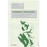 FILOSOFIA e EDUCAÇAO - GABRIEL, FABIO 1 Ed 2012 - ISBN - 9788579617645