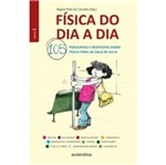 Fisica do Dia a Dia - Vol 1 - Autentica