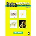 Fisica Moderna para Iniciados, Interessados e Aficionados - Vol. 2