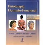 Fisioterapia Dermatofuncional: Fundamentos, Recursos e Patologias – 3ª Edição