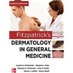 Fitzpatrick's Dermatology In General Medicine, Eighth Edition, 2 Volume Set (Revised)