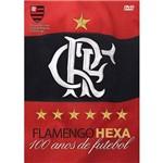 Flamengo Hexa - 100 Anos de Futebol - Dvd