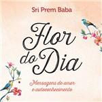 Flor do Dia - 1ª Ed.