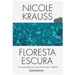 Floresta Escura ¿ Romance - 1ª Ed.