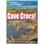 Footprint Reading Library - Level 5 - 1900 B2 - Giant Cave Crocs! American