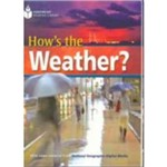 Footprint Reading Library - Level 6 - 2200 B2 - Hows The Weather - Britis