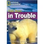 Footprint Reading Library - Level 6 2200 B2 - Polar Bear In Trouble - British English + Multirom