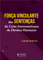 Força Vinculante das Sentenças da Corte Interamericana de Direitos Humanos (2019)
