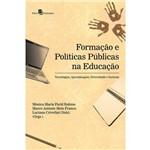 Formação e Políticas Públicas na Educação