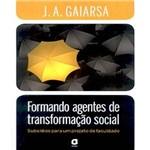 Formando Agentes de Transformacao Social