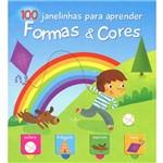 Formas&cores: 100 Janelinhas para Aprender - 1ª Ed.