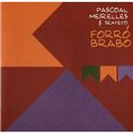 Forró Brabo - Pascoal Meirelles