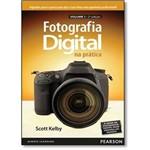 Fotografia Digital na Prática - Vol.1