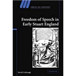 Freedom Of Speech In Early Stuart England