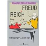 Freud e Reich - Continuidade ou Ruptura