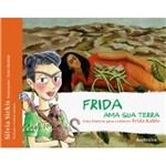 Frida Ama Sua Terra - Autentica