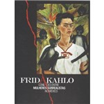 Frida Kahlo - Conexoes Entre Mulheres Surrealista