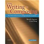 From Writing To Composing: An Introductory Composition Course (Revised)
