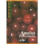 Frutas do Brasil - Ameixa Pós-colheita