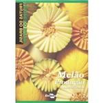Frutas do Brasil - Melão Produção Aspectos Técnicos