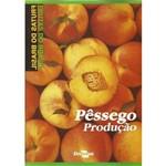 Frutas do Brasil - Pêssego Produção
