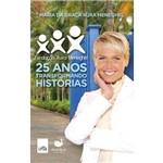 Fundacao Xuxa Meneghel - 25 Anos Transformando Historias