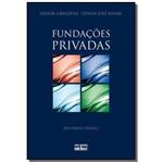 Fundacoes Privadas: Doutrina e Pratica