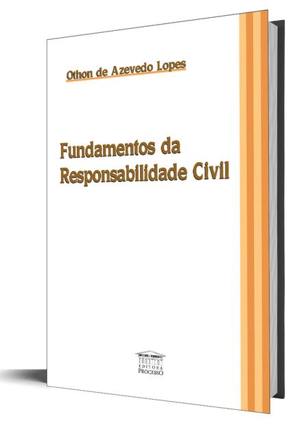 Fundamentos da Responsabilidade Civil