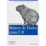Fundamentos de Bancos de Dados com C#: Migrando do Visual Basic e Vba para C#